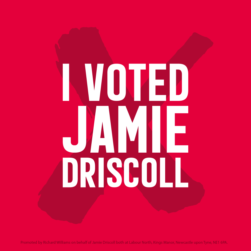 I voted Jamie Driscoll